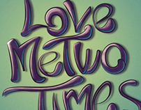 LoveMeTwoTimes (Lettering) - The Doors