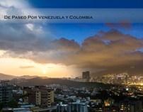 De Paseo Por Venezuela y Colombia