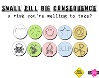 Antidrugs campaign: Small pills, big consequences...