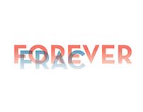 FRAC FOREVER