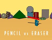 Pencil vs Eraser