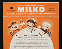 """Milko"" Game - A Holiday Celebration of Dysfunction"