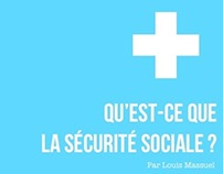 Qu'est-ce que la Sécurité Sociale ?