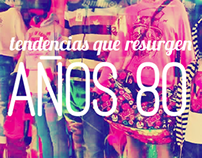Tendencias: 80's