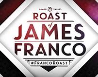Roast of James Franco- Designs & Animations