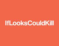 IfLooksCouldKill Responsive Web Design
