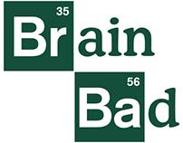 Brain Bad t-shirt design!