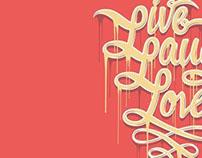Live, Laugh, Love