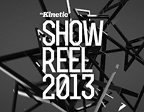 The Kinetic Showreel 2013