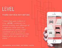 Level - A rethink of motel business