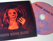 Dudes Gone Rude Album Art