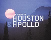 The Story of Houston & Apollo