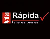 Vía Rápida: Talleres Pymes
