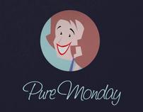Pure Monday