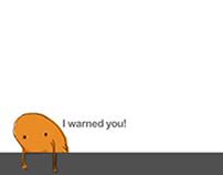 I Warned You!