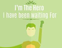 I'M the hero !