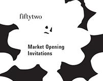 Fiftytwo Showroom, Market Opening Invitations