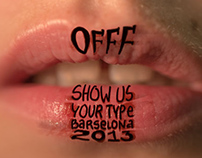 Poster OFFF&SHOW US YOUR TYPE Barselona 2013