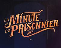 La Minute du prisonnier [generique]