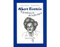 """Albert Einstein, le grand esprit de la physique"""