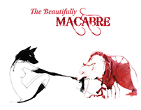 The Beautifully Macabre