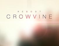 Crowvine | Reboot