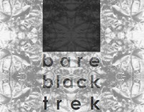 bare black trek