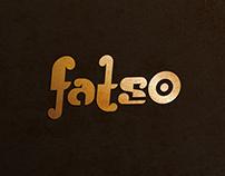 Meet Fatso