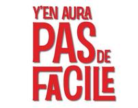 Y'EN AURA PAS DE FACILE  FILM