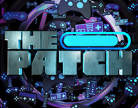 The Patch - Show Open
