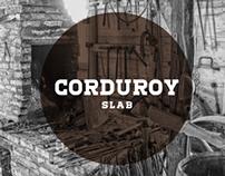 Corduroy Slab | Free