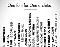 ONE FONT FOR ONE ARCHITECT