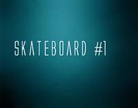 Skateboard #1