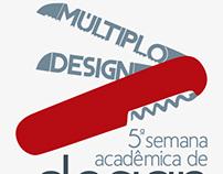 Múltiplo Design - 5ª Semana Acadêmica de Design