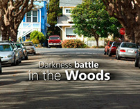 Darkness Battle in the woods