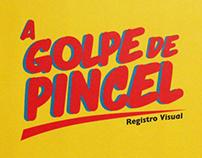 """A Golpe de Pincel"""