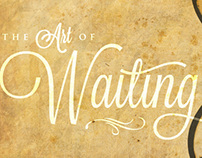 The Art of Waiting Sermon Graphics
