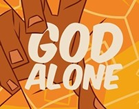 "Cover Art Design for the song ""God Alone"""