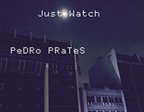 PeDRo PRaTeS - Just Watch [2015]