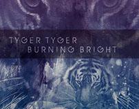 Tyger Tyger Burning Bright