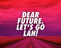 Dear Future Let's Go Lah!