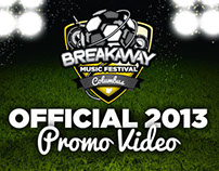 Breakaway Music Festival Promo Videos