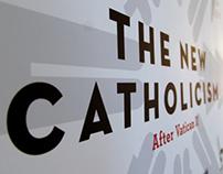 The New Catholicism