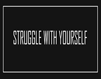Struggle With Yourself