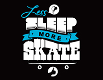 Less Sleep More Skate