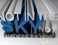 Not in the Sky | Not Underground