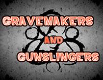 Gravemakers & Gunslingers - Fan Art