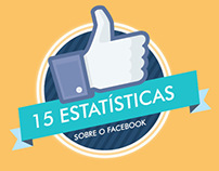 15 Estatísticas sobre o Facebook!