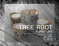 Tree root furniture