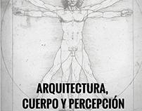 ARQUITECTURA CUERPO Y PERCEPCIÓN - TRABAJOS SEMESTRALES
